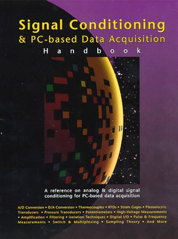 Signal Conditioning And PC-based Data Acquisition Handbook: IOTech Inc