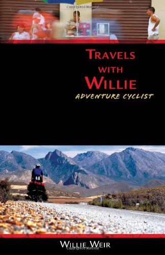 9780965679282: Travels with Willie: Adventure Cyclist