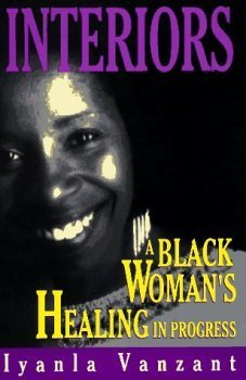 9780965680127: Interiors: A Black Woman's Healing in Progress