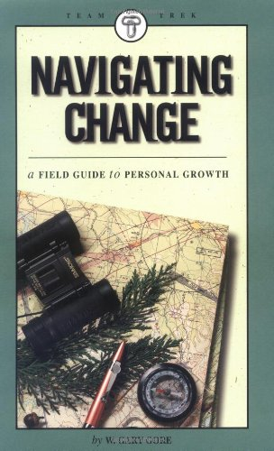 9780965680660: Navigating Change: A Field Guide to Personal Growth
