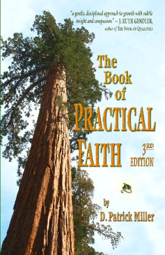 The Book Of Practical Faith: Miller, D. Patrick