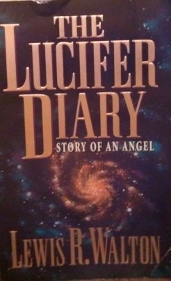 9780965683401: The Lucifer Diary: Story of an Angel