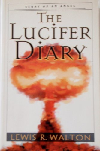 9780965683425: The Lucifer Diary