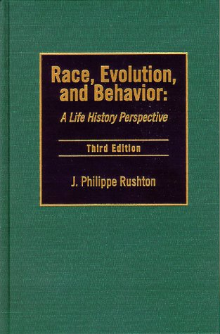 9780965683609: Race, Evolution, and Behavior: A Life History Perspective (3rd Edition)