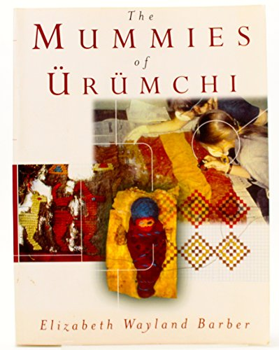9780965684064: The Mummies of Urumchi