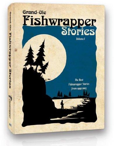 9780965684262: Grand-Ole Fishwrapper Stories Vol. 1 (Volume 1)