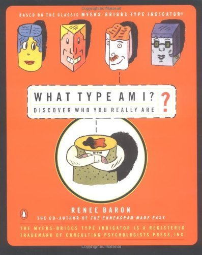 9780965684897: What Type am I? Discover Who You Really Are