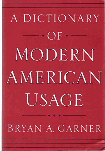 9780965685399: A Dictionary of Modern American Usage