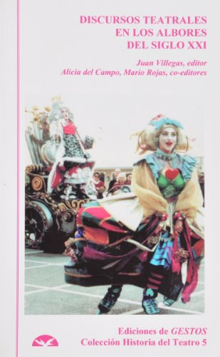 9780965691468: Discursos Teatrales En Los Albores Del Siglo XXI