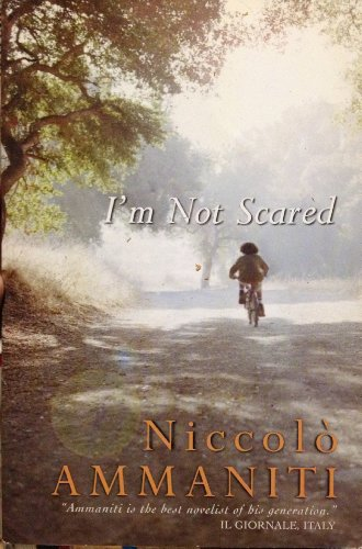9780965693615: I'm Not Scared [Taschenbuch] by Niccolo Ammaniti