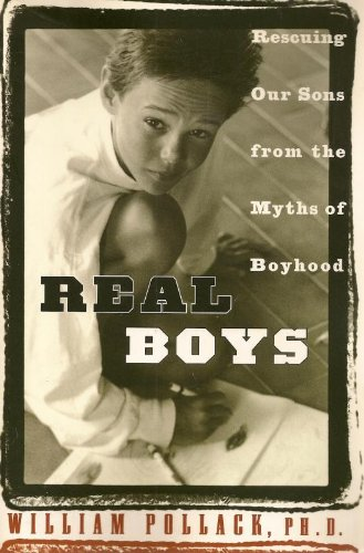 9780965694162: Real Boys: Rescuing Our Sons From the Myths of Boyhood