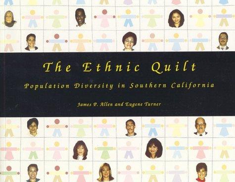 The Ethnic Quilt : Population Diversity in: James P. Allen;