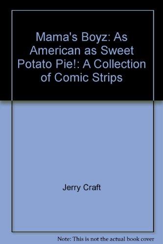Mama's Boyz: As American as Sweet Potato: Jerry Craft