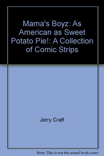 9780965696708: Mama's Boyz: As American as Sweet Potato Pie ! : A Collection of Comic Strips