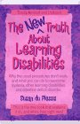 9780965700511: The new truth about learning disabilities