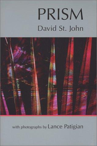 Prism: John, David St;Patigian, Lance