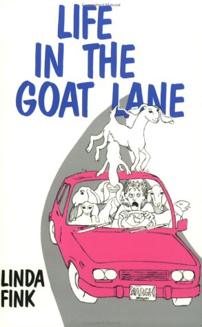 9780965704816: Life in the Goat Lane: Tales from the Kidding Pen