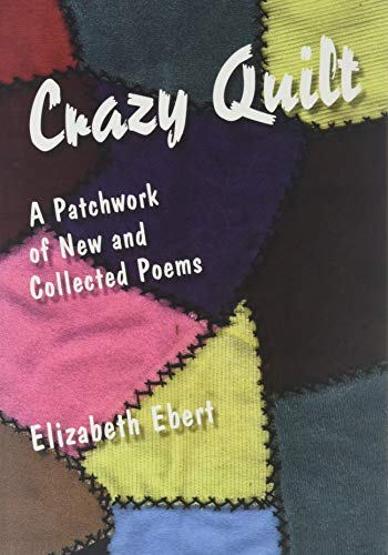 9780965708203: Crazy Quilt: A Patchwork of New and Collected Poems