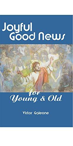 9780965712576: Joyful Good News for Young & Old