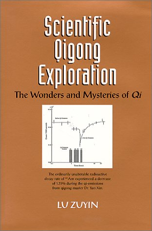 9780965713573: Scientific Qigong Exploration