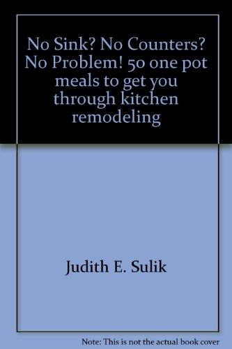No Sink? No Counters? No Problem! 50: Judith E. Sulik