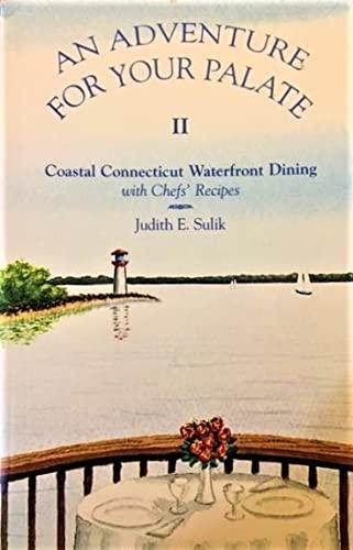 An Adventure for Your Palate Vol. II: Judith E. Sulik