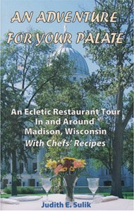 An Adventure for Your Palate: An Eclectic: Sulik, Judith E.