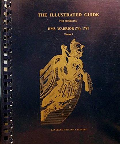 The Illustrated Guide For Modeling HMS Warrior: Romero, Reverend William