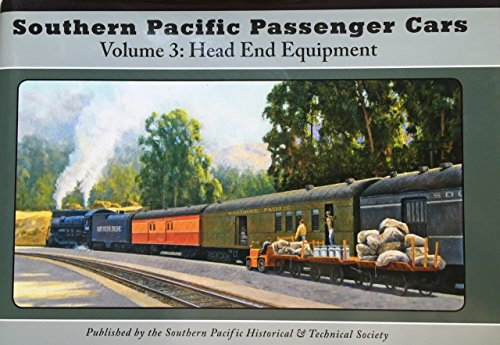 Southern Pacific Passenger Cars Vol. 3: Head End Equipment