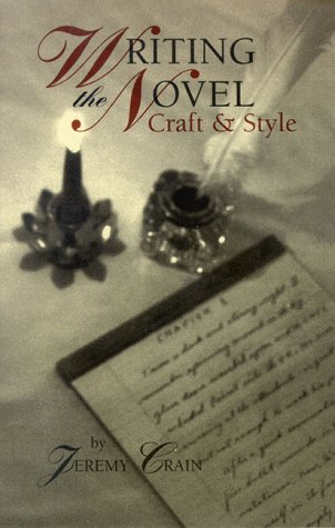 9780965721271: Writing the Novel: Craft & Style