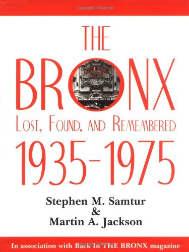The Bronx Lost, Found, and Remembered 1935-1975: Martin A. Jackson,