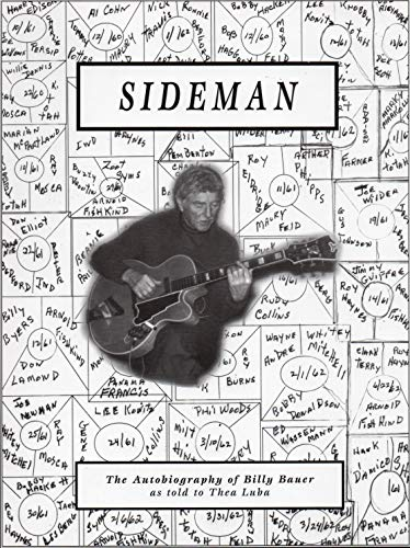 Sideman: The Autobiography of Billy Bauer: Bauer, Billy