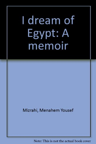 9780965724609: I dream of Egypt: A memoir