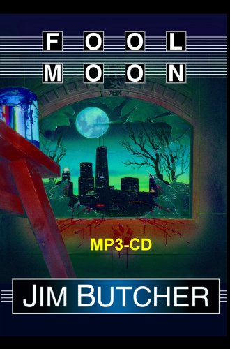 Fool Moon: Book 2 of the Dresden Files (The Dresden Files) MP3-CD (0965725588) by Jim Butcher