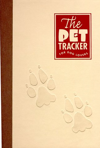 9780965725606: The Pet Tracker for Dog Lovers