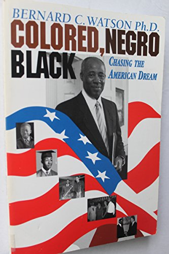 Colored, Negro, Black: Chasing the American Dream (Signed)