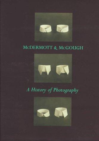 9780965728027: McDermott & McGough: A History of Photography