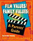 Film values/family values: A parents' guide: Taussig, H. Arthur