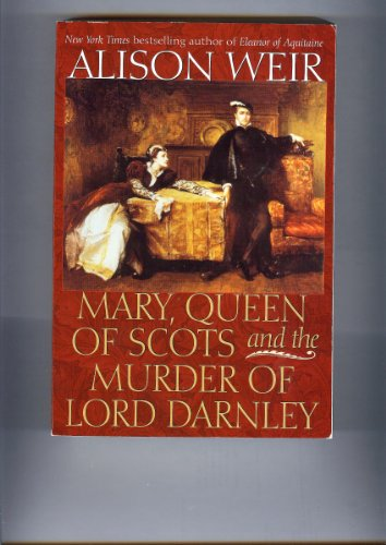 9780965728249: Mary, Queen of Scots and the Murder of Lord Darnley.