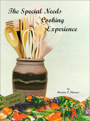 9780965729161: The Special Needs Cooking Experience