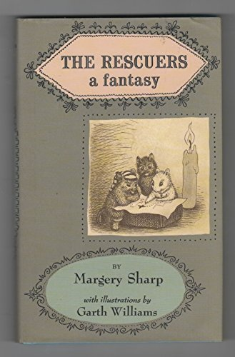 The Rescuers : A Fantasy: Sharp, Margery