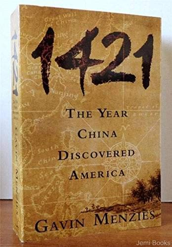 9780965731287: 1421: The Year China Discovered America