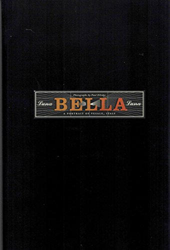 Luna bella luna: A portrait of Vesale, Italy: Elledge, Paul