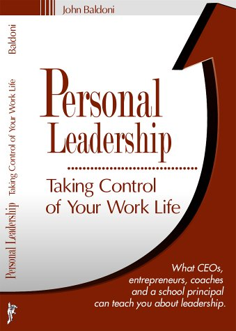 9780965734516: Personal Leadership : Taking Control of Your Work Life