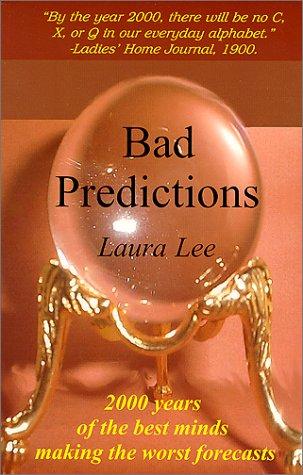 9780965734592: Bad Predictions