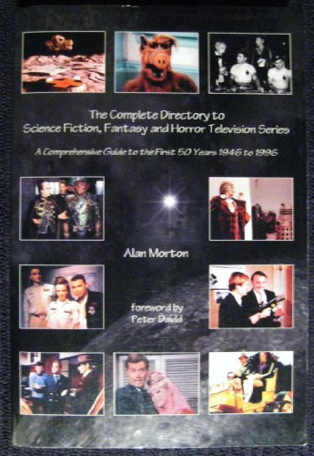 THE COMPLETE DIRECTORY TO SCIENCE FICTION, FANTASY AND HORROR TELEVISION SERIES: A Comprehensive ...
