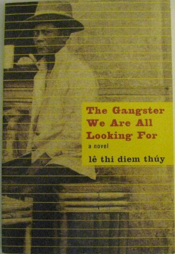 9780965737852: The Gangster We Are All Looking For