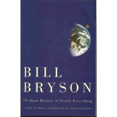 A Short History Of Nearly Everything [Paperback]: Bill Bryson