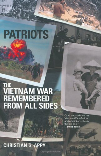 9780965738637: PATRIOTS The Vietnam War Remembered from All Sides