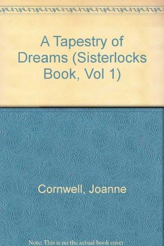The Sisterlocks Book: A Tapestry of Dreams: Volume 1 (Sisterlocks Book, Vol 1): Cornwell, Joanne